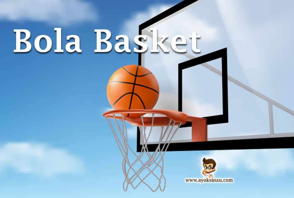 Sejarah-Bola-Basket-beserta-Peraturan-dan-Teknik