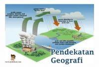 Pengertian-dan-Jenis-Pendekatan-Geografi
